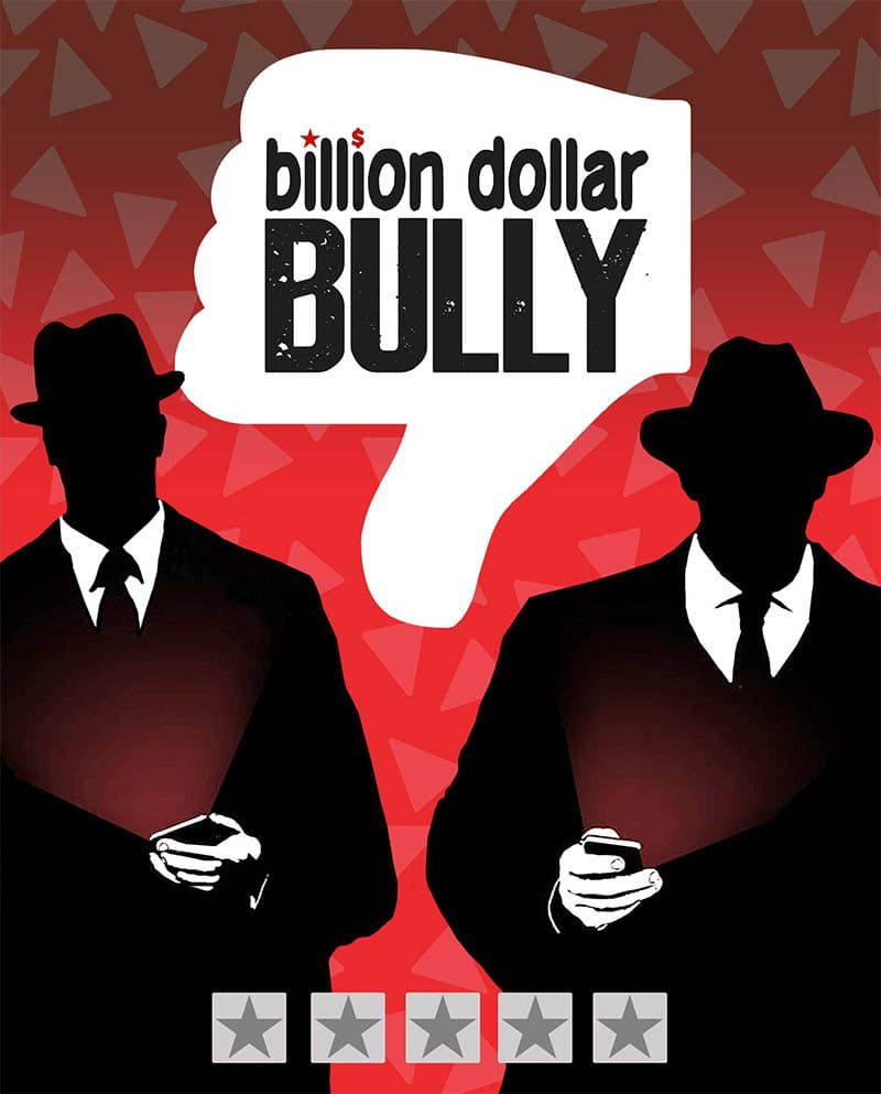 Billion Dollar Bully documentary on Yelp